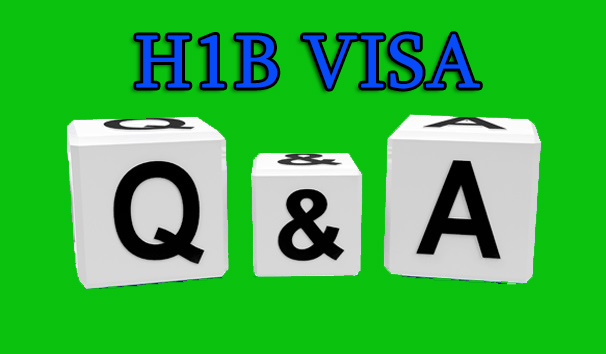 H1B Visa Questions and Answers